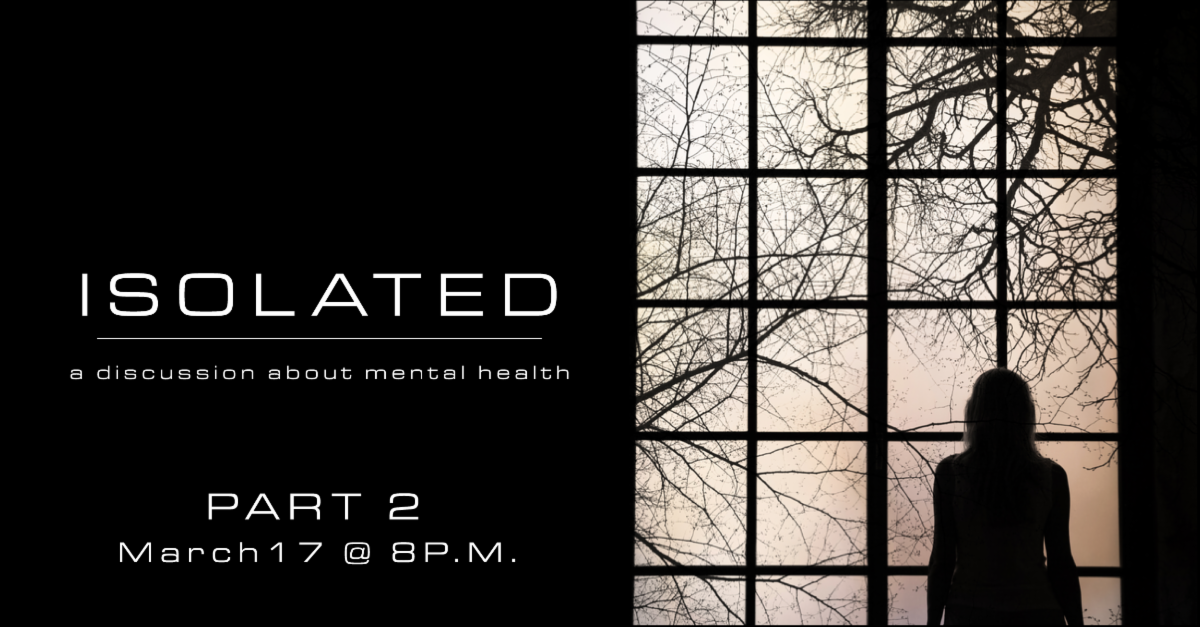 Details about Isolated Part 2 on March 17 at 8p.m.